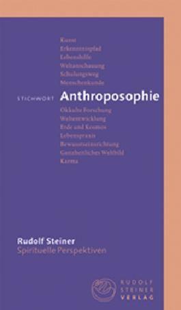 Stichwort Anthroposophie