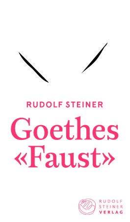Goethes «Faust»