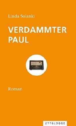Verdammter Paul: Roman