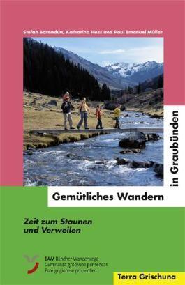 Gemütliches Wandern in Graubünden