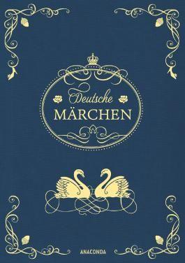 Deutsche Märchen (Leinen mit Schmuckprägung)