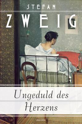 Ungeduld des Herzens (Roman)