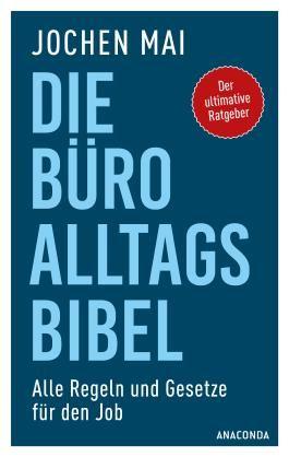 Die Büro-Alltags-Bibel