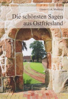 Die schönsten Sagen aus Ostfriesland