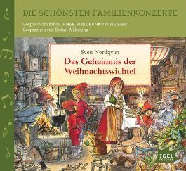 Die schönsten Familienkonzerte. Das Geheimnis der Weihnachtswichtel