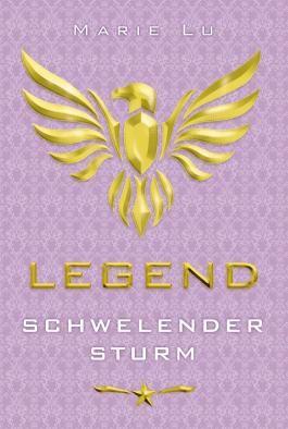 Legend – Schwelender Sturm