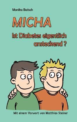 MICHA Ist Diabetes eigentlich ansteckend?