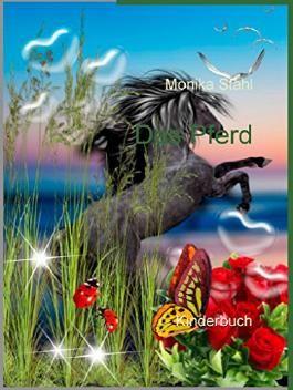 Das Pferd: Kinderbuch