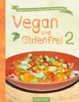 Vegan und Glutenfrei 2