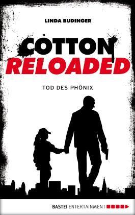 Cotton Reloaded - 25: Tod des Phönix