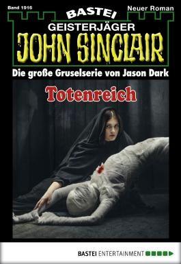 John Sinclair - Folge 1916: Totenreich