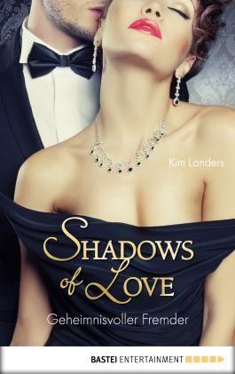 Geheimnisvoller Fremder - Shadows of Love