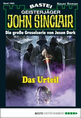 John Sinclair - Folge 1955: Das Urteil (German Edition)