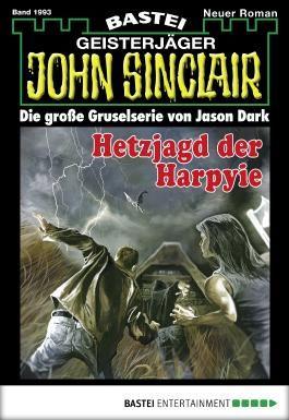 John Sinclair - Folge 1993: Hetzjagd der Harpyie