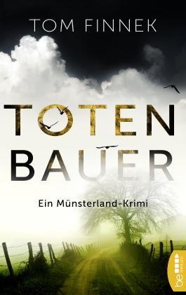 Totenbauer: Ein Münsterland-Krimi. Der zweite Fall für Tenbrink und Bertram (Münsterland-Reihe 2)