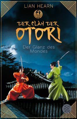 Der Clan der Otori - Der Glanz des Mondes
