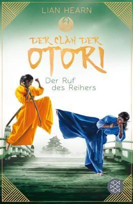 Der Clan der Otori - Der Ruf des Reihers