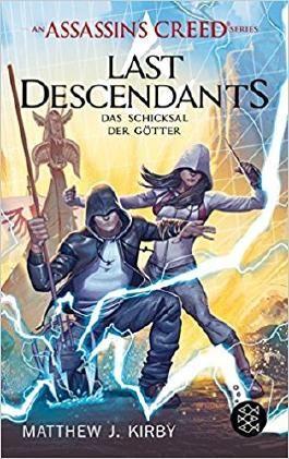 An Assassin's Creed Series. Last Descendants. Das Schicksal der Götter
