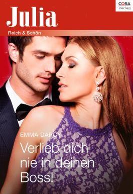 Julia Extra Band 381 - Titel 1: Verlieb dich nie in deinen Boss!
