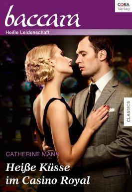 Collection Baccara Band 341 - Titel 1: Heiße Küsse im Casino Royal