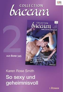 Collection Baccara Band 345 - Titel 2: So sexy und geheimnisvoll