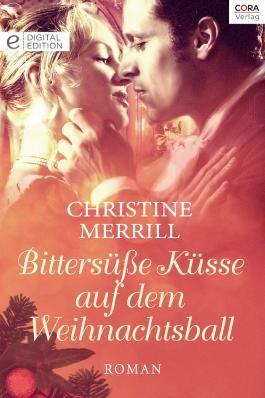 Bittersüße Küsse auf dem Weihnachtsball: Digital Edition