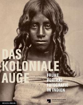 Das Koloniale Auge