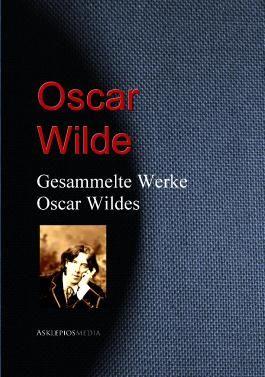 Gesammelte Werke Oscar Wildes