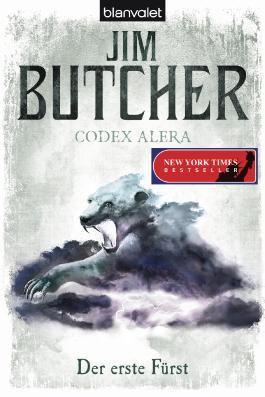 Codex Alera 6 - Der erste Fürst