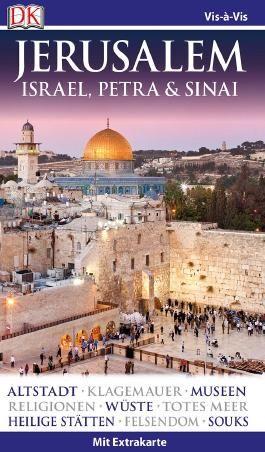 Vis-à-Vis Reiseführer Jerusalem. Israel, Petra & Sinai