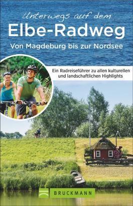 Unterwegs auf dem Elbe-Radweg von Magdeburg bis zur Nordsee