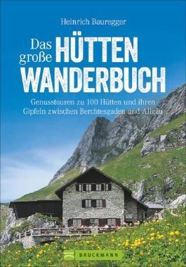 Das große Hüttenwanderbuch