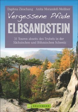 Vergessene Pfade Elbsandstein