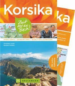 Korsika – Zeit für das Beste