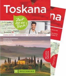 Toskana – Zeit für das Beste