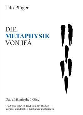 DIE METAPHYSIK VON IFÁ