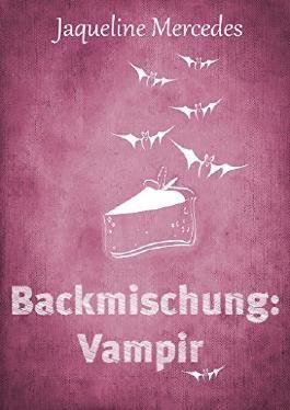 Backmischung: Vampir