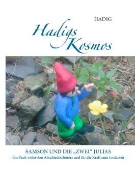 """Hadigs Kosmos   Samson und die """"zwei"""" Julias"""