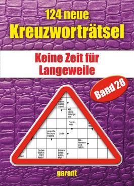 124 neue Kreuzworträtsel Band 28