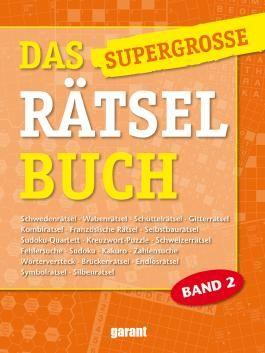 Das supergrosse Rätselbuch Band 2