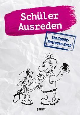 Schülerausreden - Comic