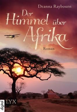 Der Himmel über Afrika (German Edition)