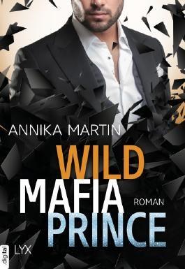 Wild Mafia Prince (Dangerous Royals 3)