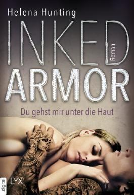 Inked Armor - Du gehst mir unter die Haut