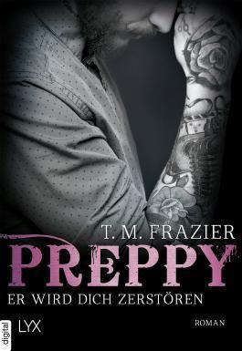Preppy - Er wird dich zerstören (King-Reihe 6)