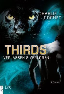 THIRDS - Verlassen & Verloren (Thirds-Serie 3)
