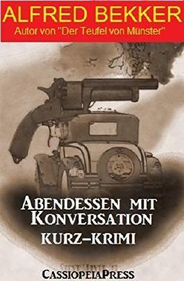 Abendessen mit Konversation: Kurz-Krimi