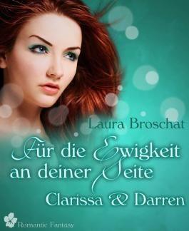 Für die Ewigkeit an deiner Seite: Clarissa und Darren