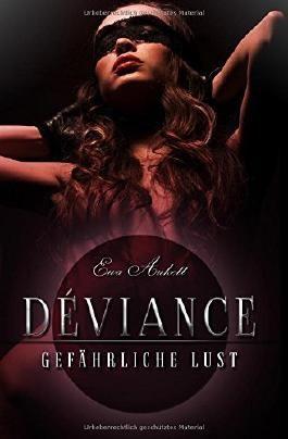 Déviance: Gefährliche Lust