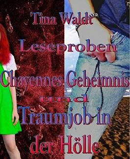 Chayennes Geheimnis/Traumjob in der Hölle: kostenlose Leseproben